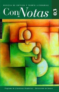 Ver Núm. 03 (2004): Connotas. Revista de crítica y teoría literarias
