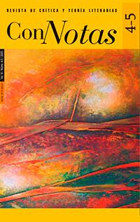 Ver Núm. 4-5 (2005): Connotas. Revista de crítica y teoría literarias