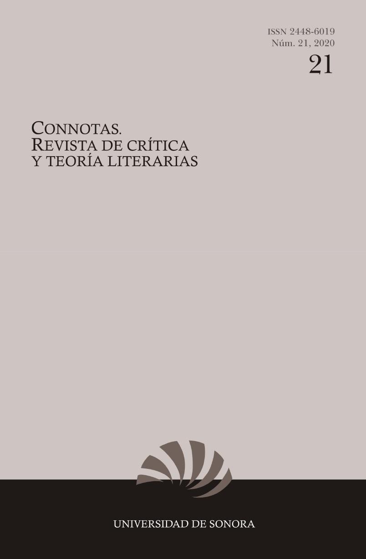 Portada del número 21 de Connotas. Revista de crítica y teoría literarias, con ISSN electrónico y logo. Bajo el logo se presenta el nombre de la institución editora: Universidad de Sonora.