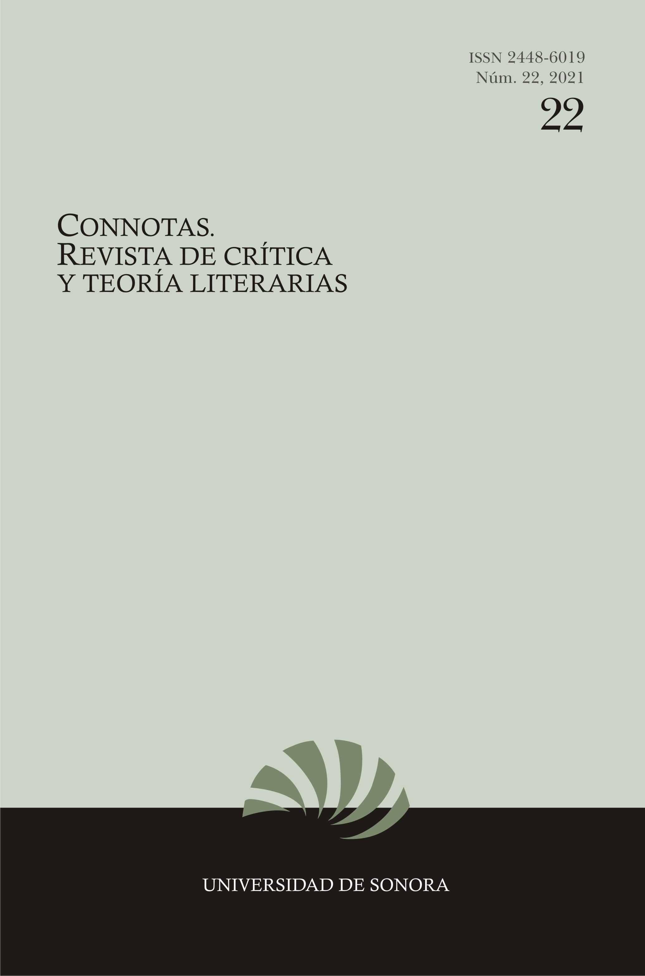 Ver Núm. 22 (2021): Connotas. Revista de crítica y teoría literarias