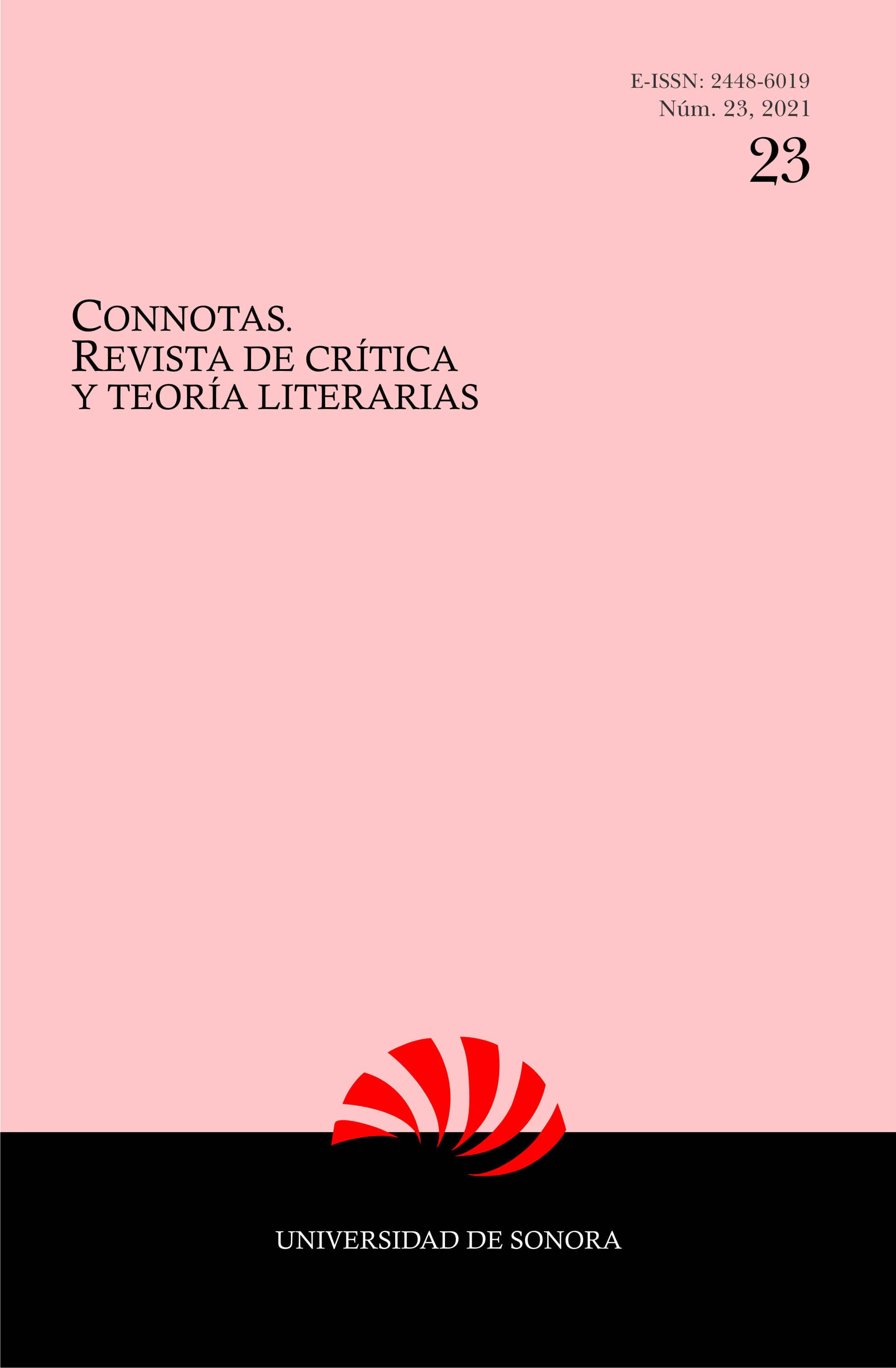Ver Núm. 23 (2021): Connotas. Revista de crítica y teoría literarias